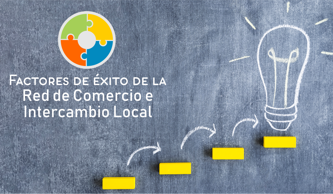 factores de éxito de una red de comercio e intercambio local